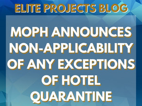 MOPH ANNOUNCES NON-APPLICABILITY OF ANY EXCEPTIONS OF HOTEL QUARANTINE