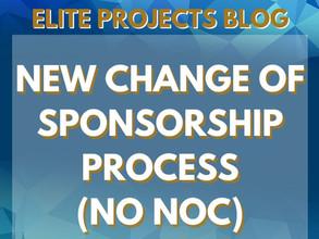 NEW CHANGE OF SPONSORSHIP PROCESS - NO NOC