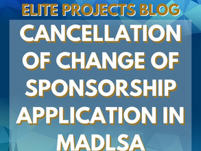 CANCELLATION OF CHANGE OF SPONSORSHIP APPLICATION IN MADLSA