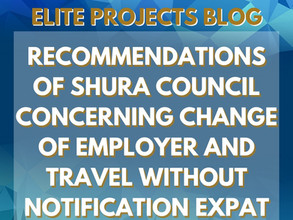 RECOMMENDATIONS OF SHURA COUNCIL CONCERNING CHANGE OF EMPLOYER AND TRAVEL WITHOUT NOTIFICATION EXPAT