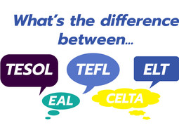 What is the difference between TESOL, TEFL, ELT etc?