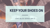 Keep your shoes on! (Lent blog series Wk.6)
