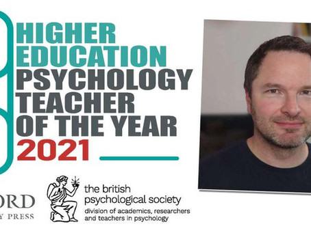 I've won the Higher Education Psychology Teacher Of The Year award.