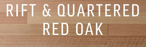 Rift and Quartered Red Oak.JPG
