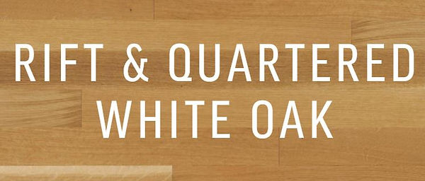 Rift and Quartered White Oak.JPG