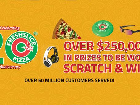 Freshslice Pizza's 20th anniversary