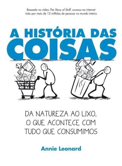 A História das Coisas (2007)