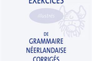 Exercices de Grammaire Néerlandaise Corrigés