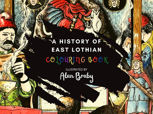 Alan Braby's East Lothian - Colouring Book
