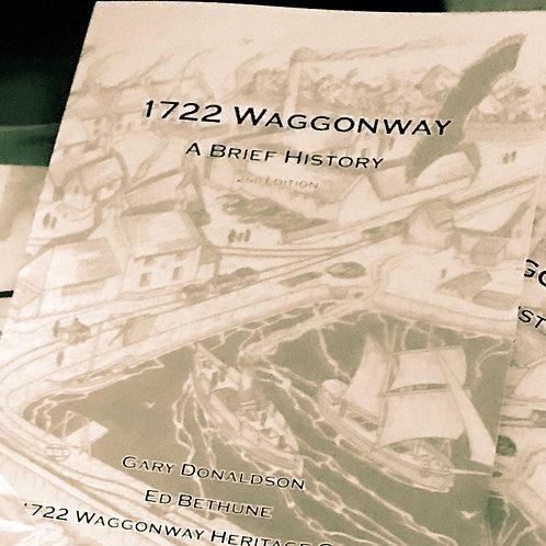 1722 Waggonway - A Brief History