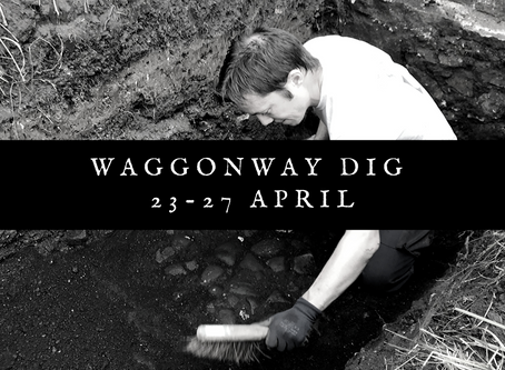 Waggonway Dig set for April!