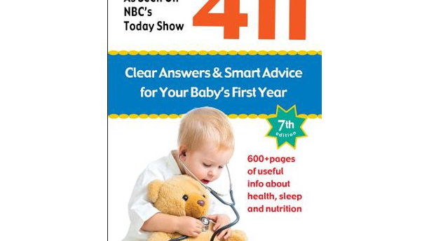Baby 411: Clear Answers and Smart Advice for Your Baby's First Year (Hardcover)