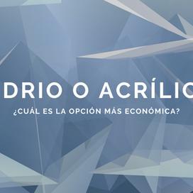 Vidrio o Acrílico: ¿Cuál es la opción más económica?