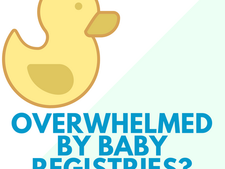 Baby Registries can be Overwhelming