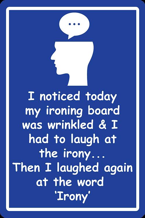 Irony Sign
