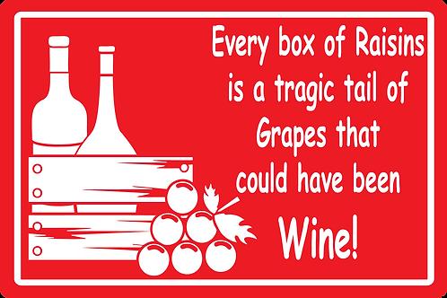 Box of Raisins Sign