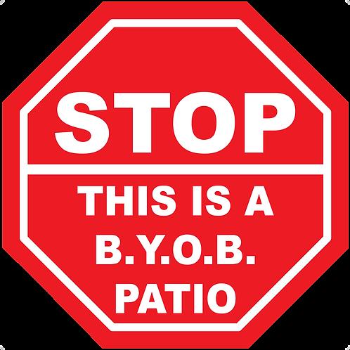 BYOB Stop Sign