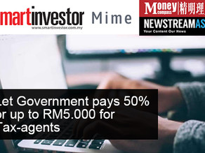Smart Investor / MIME Asia / Newstream Asia / Money Compass: Let Government pays 50% or up to RM5.00