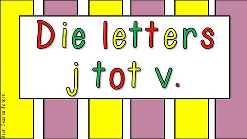 Die letters j - v (Gr.1 - AFR HT. - Kw #1)