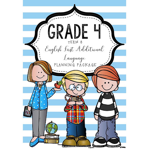 GRADE 4 - ENGLISH FIRST ADDITIONAL LANGUAGE - PACKAGE - TERM 3 - 2020