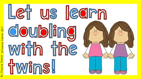 Let us learn doubling with the twins (Gr. 3 - Math. - Term 2)