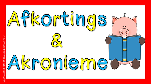 Afkortings & Akronieme (Gr.7 - AFR HT. - Kw #3 & #4)