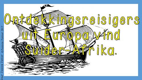Ontdekkingsreisigers uit Europa vind Suider-Afrika (Gr.6 - SW - Kw #2)