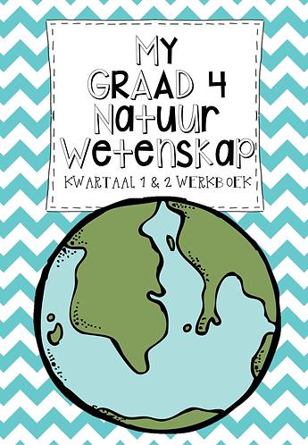 MY GRAAD 4 NATUUR WETENSKAP KWARTAAL 1 & 2 WERKBOEK - 2020