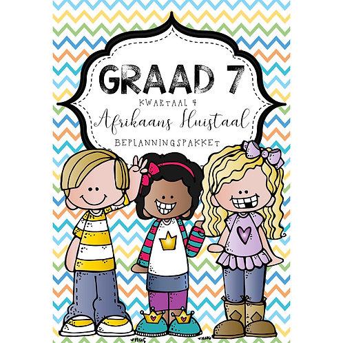 GRAAD 7 AFRIKAANS HUISTAAL - BEPLANNINGSPAKKET - KWARTAAL 4 - 2020