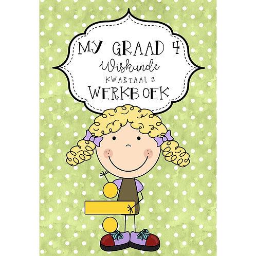 MY GRAAD 4 WISKUNDE KWARTAAL 3 WERKBOEK - 2020