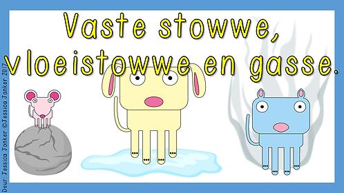 Vastestowwe, Vloeistowwe & Gasse (Gr.6 - NW - Kw #2)