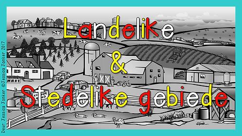 Landelike & Stedelike Gebiede (Gr.6 - SW. - Kw #4)