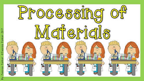 Processing of Materials (Gr.5 - NS - Term 2)