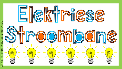 Elektriese Stroombane (Gr.6 - NW. - Kw #3)