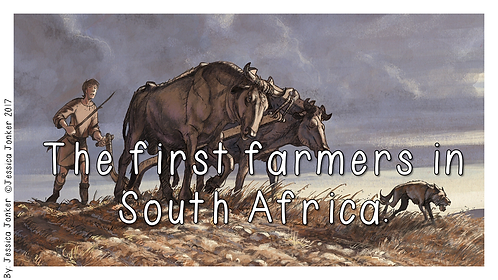 The First Farmers in South Africa (Gr.5 - SS - Term 2)