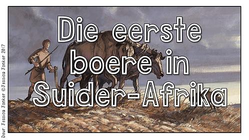 Die Eerste Boere in Suid-Afrika (Gr.5 - SW - Kw #2)