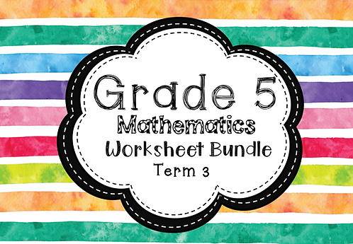 Grade 5 - Mathematics - Worksheet Bundle - Term 3