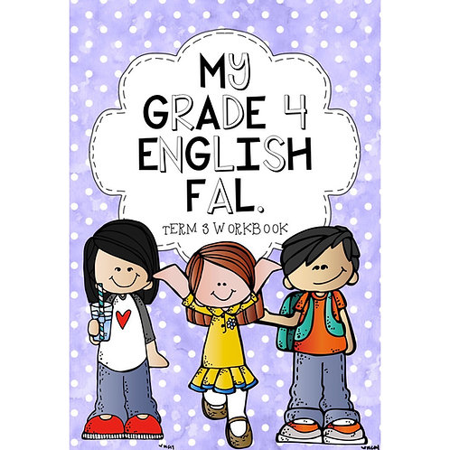 MY GRADE 4 ENGLISH FIRST ADDITIONAL LANGUAGE - TERM 3 - WORKBOOK - 2020