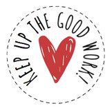 'KEEP UP THE GOOD WORK' PERSONALISED STICKER