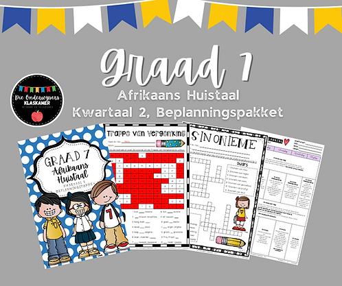 GRAAD 7 - AFRIKAANS HUISTAAL - BEPLANNINGSPAKKET - KWARTAAL 2 - 2021