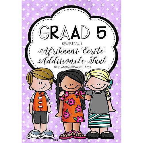 GRAAD 5 - AFRIKAANS EAT. - KWARTAAL 1 - 2021