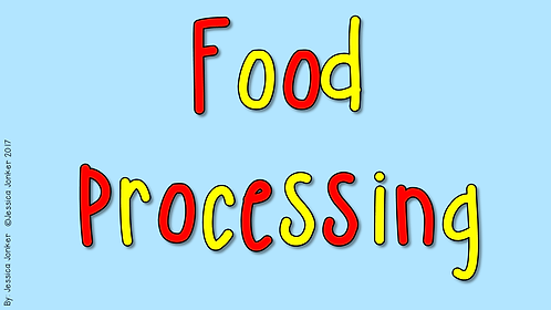 Food Processing (Gr.6 - NS - Term 1)