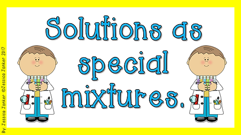 Solutions as Special Mixtures (Gr.6 - NS - Term 2)