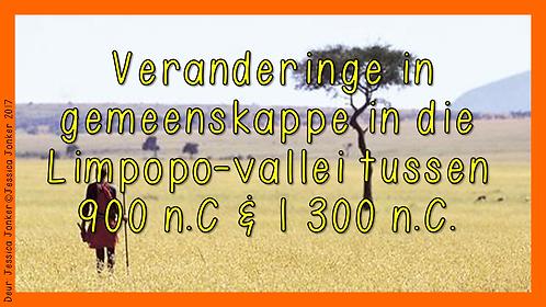 Verandering in gemeenskappe in die Limpopo-vallei... (Gr.6 - SW - Kw #2)