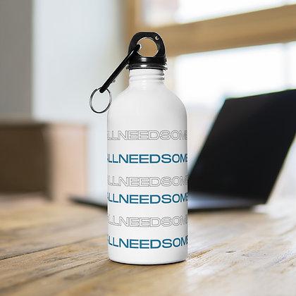 #WeAllNeedSomeHelp Stainless Steel Water Bottle