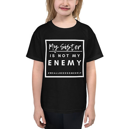 My Sister Is Not My Enemy Youth Short Sleeve T-Shirt