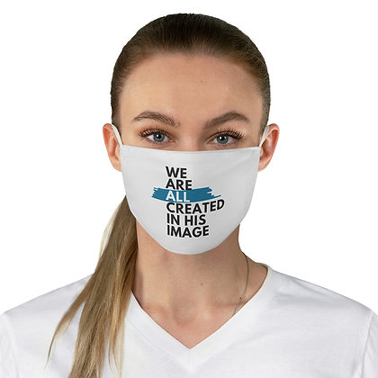 We are all created in HIS image Fabric Face Mask