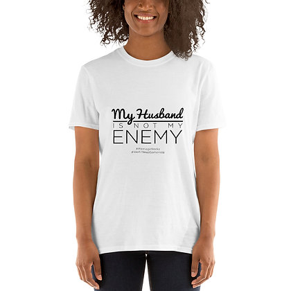 My Husband Is Not My Enemy White Short-Sleeve T-Shirt
