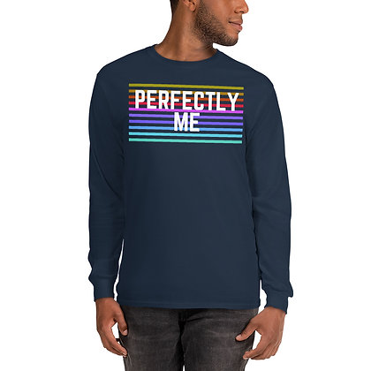 Perfectly Me Unisex Long Sleeve Shirt