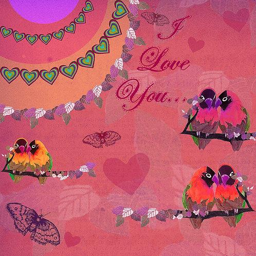 I LOVE YOU...LOVEBIRDS GREETING CARD